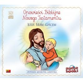 Opowieści Biblijne. Jezus moim gościem