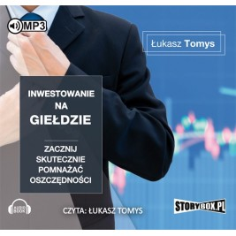 Inwestowanie na giełdzie. Zacznij skutecznie pomnażać oszczędności