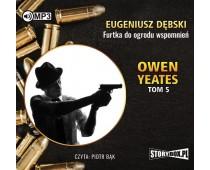 Owen Yeates tom 5. Furtka do ogrodu wspomnień