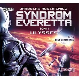 Syndrom Everetta. Tom 1. Ulysses