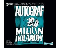 Bzik & Makówka przedstawiają: Autograf za milion dolarów