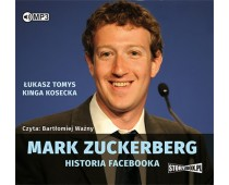 Mark Zuckerberg. Historia Facebooka