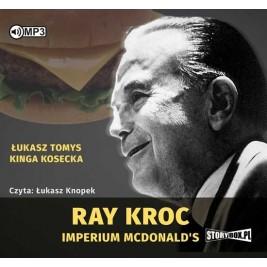 Ray Kroc. Imperium McDonald's