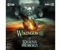 Wikingowie. Tom 4. Kraina Proroka
