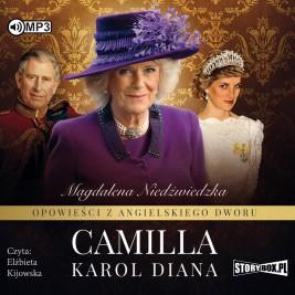 Opowieści z angielskiego dworu. Tom 3. Camilla