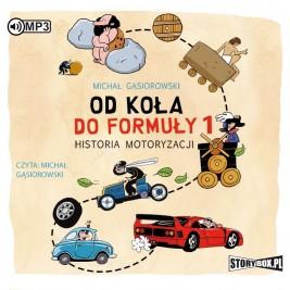 Od koła do Formuły 1. Historia motoryzacji