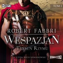 Wespazjan. Tom I. Trybun Rzymu (2 CD)