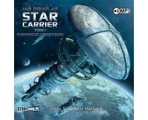 Star Carrier. Tom I. Pierwsze uderzenie