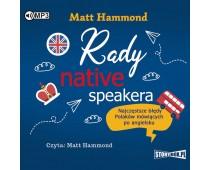 Rady native speakera. Najczęstsze błędy Polaków mówiących po angielsku