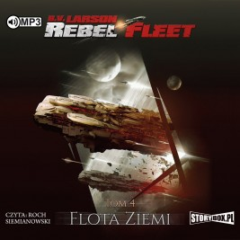 Rebel Fleet. Tom 4. Flota Ziemi