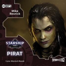 Starship. Tom 2. Pirat