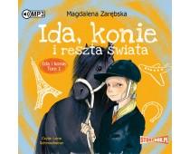Ida i konie. Tom 1. Ida, konie i reszta świata