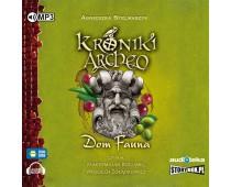 Kroniki Archeo, cz. 12. Dom Fauna