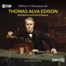 Thomas Alva Edison. Biografia autoryzowana