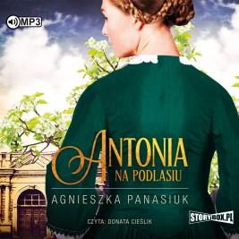Na Podlasiu. Tom 1. Antonia