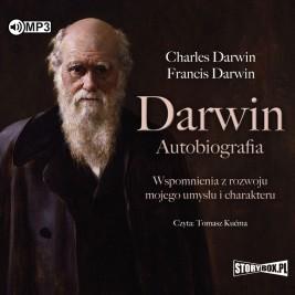 Darwin. Autobiografia. Wspomnienia z rozwoju mojego umysłu i charakteru