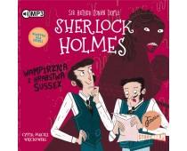 Klasyka dla dzieci. Sherlock Holmes. Tom 8. Wampirzyca z hrabstwa Sussex