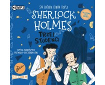 Klasyka dla dzieci. Sherlock Holmes. Tom 10. Trzej studenci