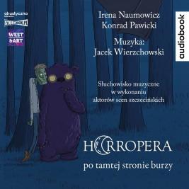 Horropera – po tamtej stronie burzy
