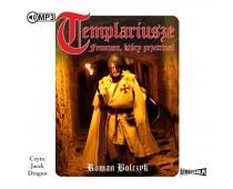 Templariusze – fenomen, który przetrwał