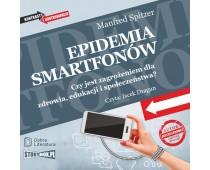 Epidemia smartfonów. Czy jest zagrożeniem dla zdrowia, edukacji i społeczeństwa?