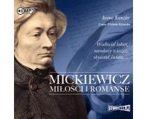 Mickiewicz. Miłości i romanse