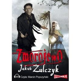 Żulczyk Jakub - Zmorojewo