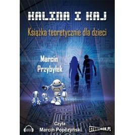 Kalina i Kaj. Książka teoretycznie dla dzieci