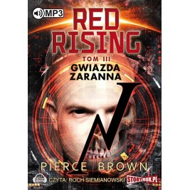 Red Rising - tom 3 - Gwiazda zaranna