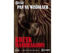 Pan na Wisiołach - tom II - Krzyk Mandragory