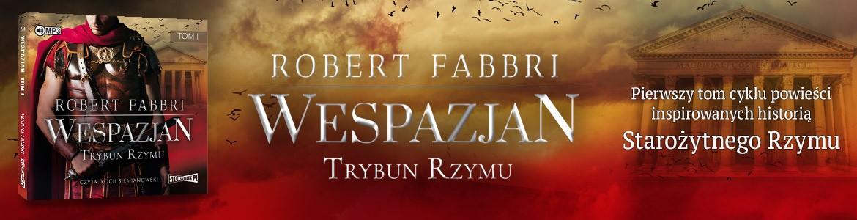 Wespazjan. Tom I. Trybun Rzymu - Robert Fabbri
