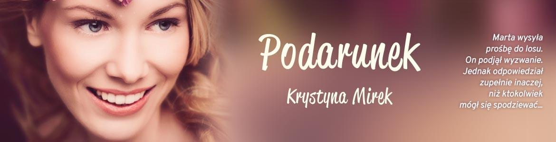 Podarunek - Krystyna Mirek