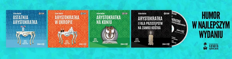 Humor w najlepszym wydaniu - seria Arystokratka w wersji audio!