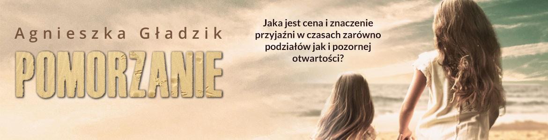 Pomorzanie - Agnieszka Gładzik