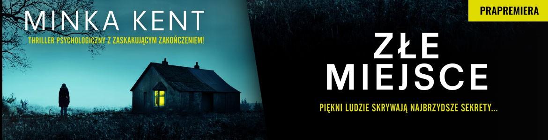 Złe miejsce - Minka Kent