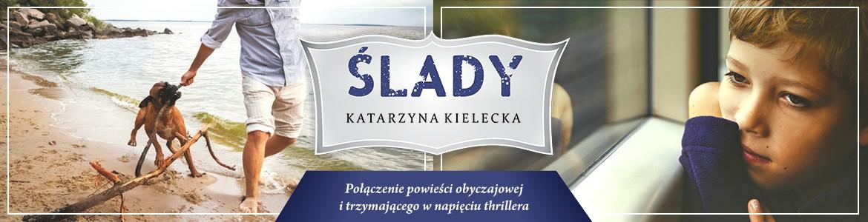 Ślady. Tom 1 i 2 - Katarzyna Kielecka